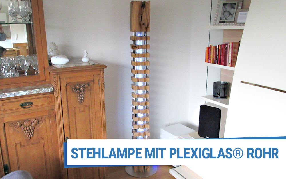 Stehlampe mit PLEXIGLAS® Rohr